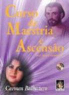 CURSO DE MAESTRIA E ASCENSAO