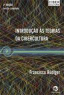 TEORIAS DA CIBERCULTURA, AS - PERSPECTIVAS, QUESTO