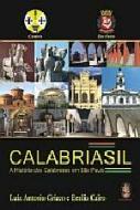 CALABRIASIL - A HISTORIA DOS CALABRESES EM SP