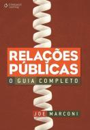 RELACOES PUBLICAS - O GUIA COMPLETO