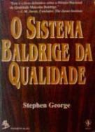 SISTEMA BALDRIGE DA QUALIDADE, O