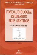 FONOAUDIOLOGIA - RECRIANDO SEUS SENTIDOS