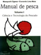 MANUAL DE PESCA - V. 01 - CIENCIA E TECNOLOGIA DO
