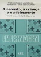 NEONATO, A CRIANCA E O ADOLESCENTE, O