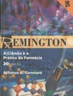 REMINGTON - A CIENCIA E A PRATICA DA FARMACIA