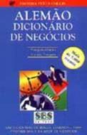 DICIONARIO ALEMAO DE NEGOCIOS - PORTUGUES-ALEMAO/A
