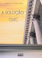 SOLUCAO DE CONTROVERSIAS NA OMC, A