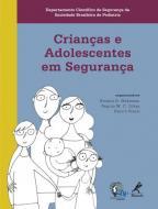 CRIANCAS E ADOLESCENTES SEGUROS