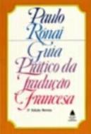 GUIA PRATICO DA TRADUCAO FRANCESA