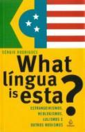 WHAT LINGUA IS ESTA? - ESTRANGEIRISMOS, NEOLOGISMO