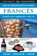 GUIA DE CONVERSACAO ILUSTRADO - FRANCES