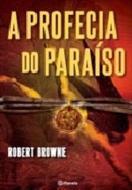 PROFECIA DO PARAISO, A