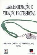 LAZER - FORMACAO E ATUACAO PROFISSIONAL
