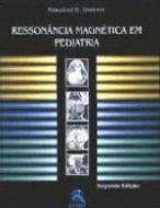 RESSONANCIA MAGNETICA EM PEDIATRIA