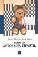 BASES DA ORTOPEDIA INFANTIL