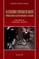 ALCOOLISMO E DROGAS DE ABUSO
