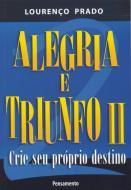 ALEGRIA E TRIUNFO - V. 02