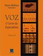 VOZ - O LIVRO DO ESPECIALISTA - V. 02