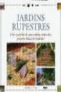 JARDINS RUPESTRES