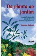 DA PLANTA AO JARDIM