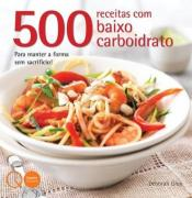 500 RECEITAS COM BAIXO CARBOIDRATO