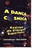 DANCA COSMICA, A