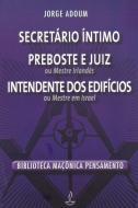SECRETARIO INTIMO, PREBOSTE E JUIZ