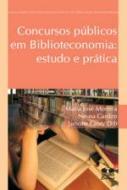 CONCURSOS PUBLICOS EM BIBLIOTECONOMIA - ESTUDO E P