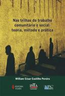 NAS TRILHAS DO TRABALHO COMUNITARIO SOCIAL - TEORI