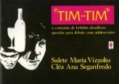 TIM-TIM! - O CONSUMO DE BEBIDAS ALCOOLICAS - QUEST