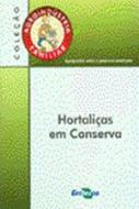 AGROINDUSTRIA FAMILIAR - HORTALICAS EM CONSERVA