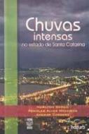 CHUVAS INTENSAS NO ESTADO DE SANTA CATARINA