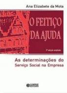 FEITICO DA AJUDA, O - AS DETERMINACOES DO SERVICO