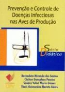PREVENCAO E CONTROLE DE DOENCAS INFECCIOSAS NAS AV