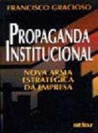 PROPAGANDA INSTITUCIONAL - NOVA ARMA ESTRATEGICA D