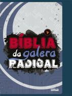 BIBLIA DA GALERA RADICAL