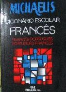 MICHAELIS - DICIONARIO ESCOLAR FRANCES (NOVA ORTOG