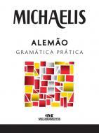 MICHAELIS - ALEMAO - GRAMATICA PRATICA