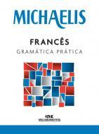 MICHAELIS - FRANCES - GRAMATICA PRATICA