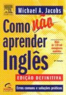 COMO NAO APRENDER INGLES - ERROS COMUNS E SOLUCOES
