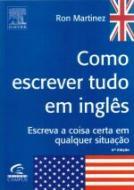 COMO ESCREVER TUDO EM INGLES - ESCREVA A COISA CER