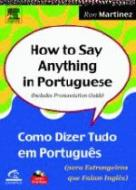 HOW TO SAY ANYTHING IN PORTUGUESE - COMO DIZER TUD