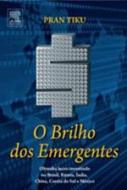 BRILHO DOS EMERGENTES, O