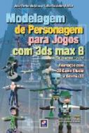 MODELAGEM DE PERSONAGEM PARA JOGOS COM 3DS MAX 8