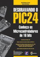 DESBRAVANDO O PIC24 - CONHECA OS MICROCONTROLADORE