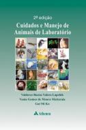 CUIDADOS E MANEJO DE ANIMAIS DE LABORATORIO