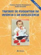 TRATADO DE PSIQUIATRIA DA INFANCIA E ADOLESCENCIA