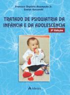 TRATADO DE PSIQUIATRIA DA INFANCIA E DA ADOLESCENC