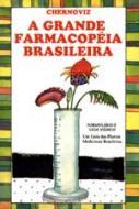 GRANDE FARMACOPEIA BRASILEIRA, A