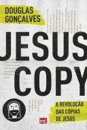 JESUSCOPY - A REVOLUCAO DAS COPIAS DE JESUS